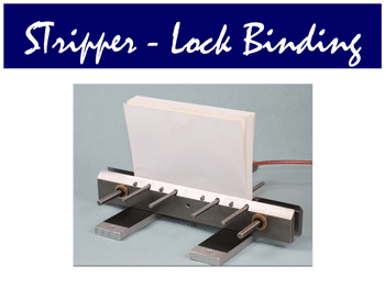 Stripper Lock Binding